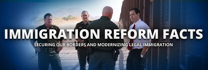 Rubio Immigration Reform Facts